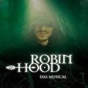 Mittelalter, Menü und Musical mit Robin Hood